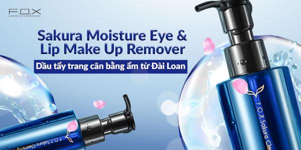 Sakura Moisture Eye - Lip Make Up Remover - Dầu tẩy trang cân bằng ẩm từ Đài Loan