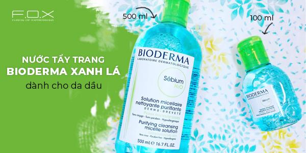 Nước tẩy trang Bioderma nắp xanh cho da dầu mụn