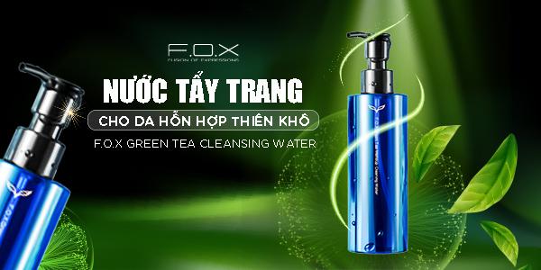 Nước tẩy trang cho da hỗn hợp thiên khô - FOX Green Tea Cleansing Water