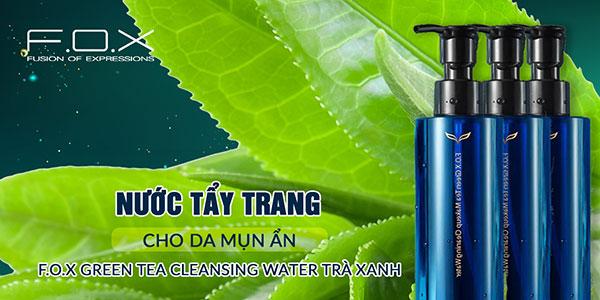 Nước tẩy trang cho da mụn ẩn F.O.X Cosmetics Green Tea Cleansing Water Trà Xanh