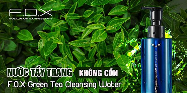 Nước tẩy trang không cồn F.O.X Green Tea Cleansing Water