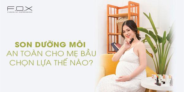 Son Môi Dành Cho Bà Bầu