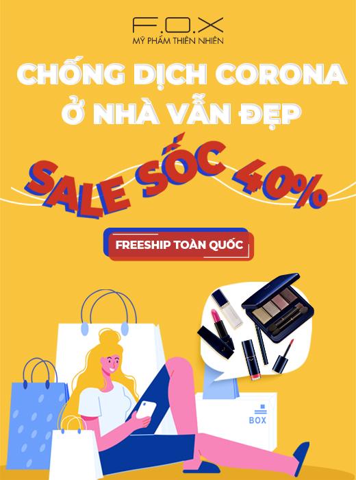 Chống dịch Corona ở nhà vẫn đẹp cùng mỹ phẩm Đài Loan Fox Cosmetics